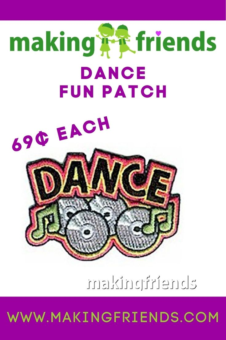 """Put together a fun Dance Event and give all the participants a """"Dance"""" patch from MakingFriends®.com. $.69 each, free shipping available! #makingfriends #dance #danceevent #dancing #dancepatch #girlscouts #gspatches #girlscoutevents via @gsleader411"""