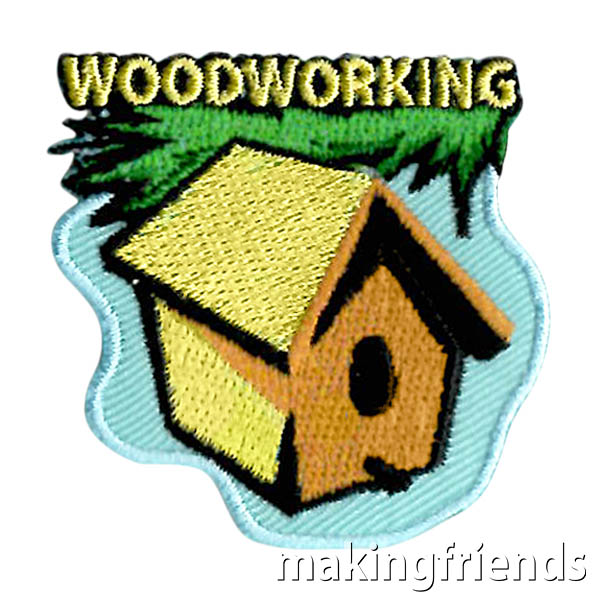 Woodworking Patch from MakingFriends®.com. Make or decorate something out of wood and your scouts can add this patch collection. #makingfriends #mf #crafts #diy #scoutpatches #girlscouts #scouts via @gsleader411