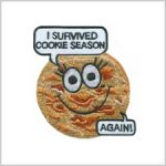 I Survived Cookie Season Girl Scout Fun Patch