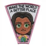 Make The World A Better Place Superhero Patch
