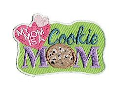 My Mom is a Cookie Mom Girl Scout Fun Patch
