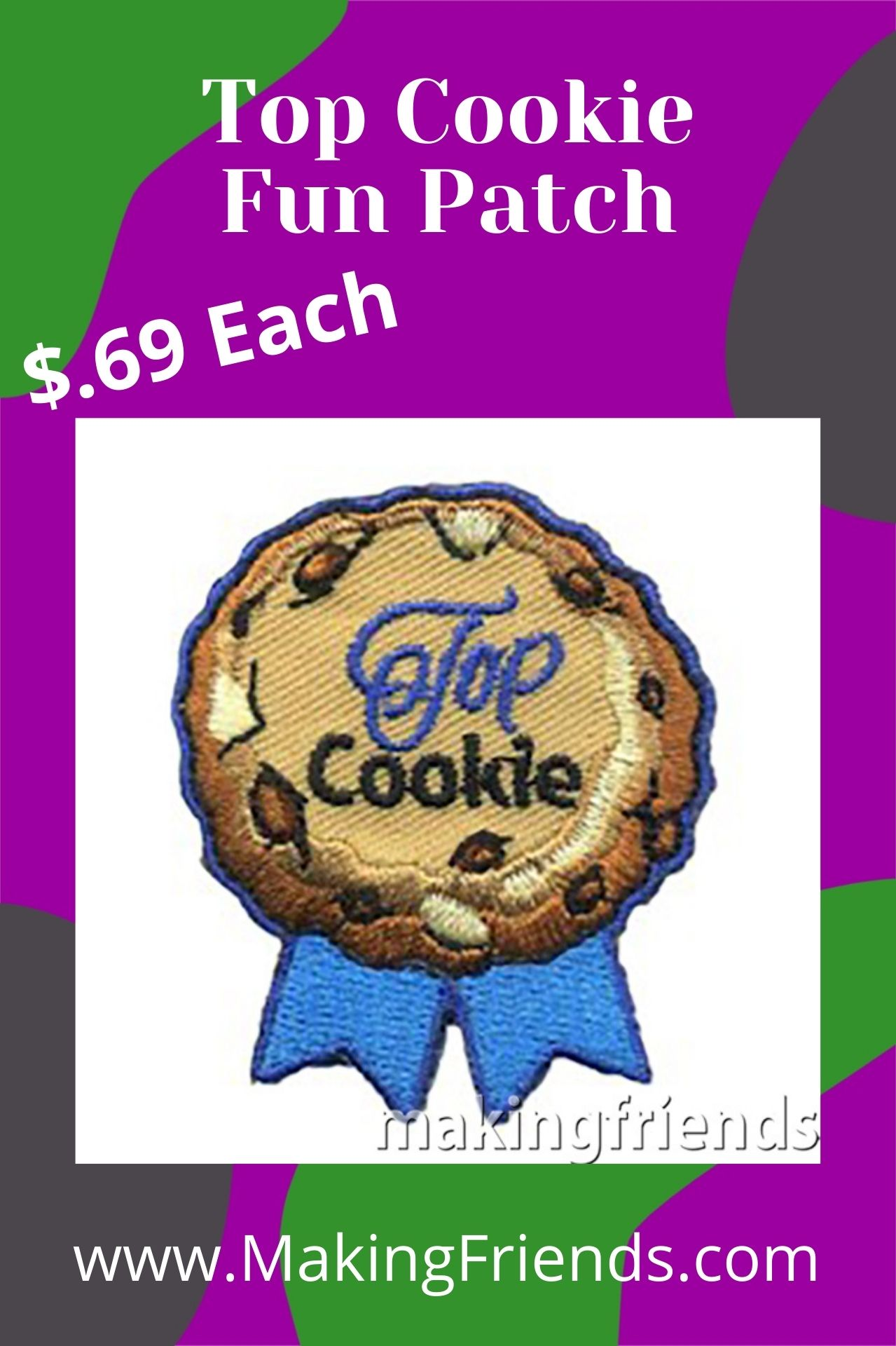 This extra-special Top Cookie fun patch to thank your top seller this cookie season. $.69 each, free shipping available! #makingfriends #topcookieseller #cookies #girlscoutcookies #girlscouts #cookiefun #cookieseason #funpatch #cookiepatch #girlscoutfunpatch via @gsleader411