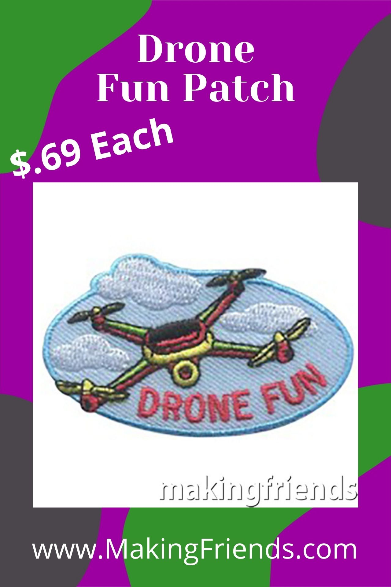 Have fun with your girls learning about drones. Some clubs will teach them about how they fly! The patch is $.69 each, free shipping available! #makingfriends #drones #dronepatch #funpatch #girlscouts #gspatches #science #stem via @gsleader411