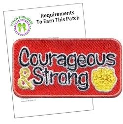 Courageous and Strong Patch Program®