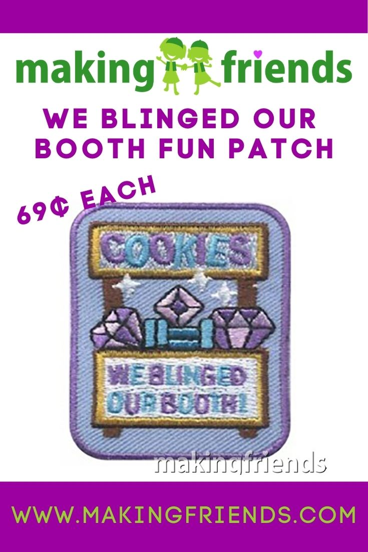 Encourage your girls to decorate their cookie booths to attract more attention! Booths are more fun when they help design their setup! #makingfriends #blingyourbooth #bling #gscookies #girlscoutcookies #cookiebooths #cookies #girlscouts #funpatch #cookiepatch via @gsleader411