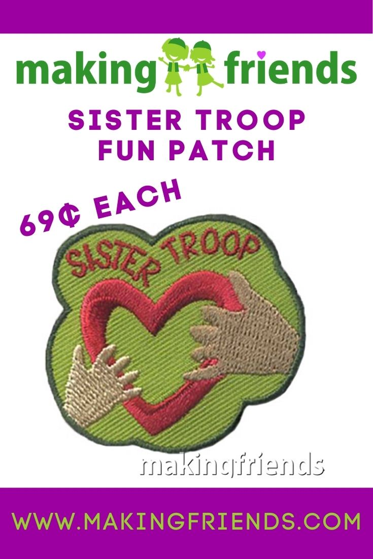 Sister Troop patches are a fun way to show your troop has the friendship with their sister scouts! $.69 each, free shipping available! #makingfriends #sistertroop #girlscoutsisters #sistertrooppatch #trooppatch #funpatch #sisters #gssisters #friendship #sisterscouts #girlscouts via @gsleader411