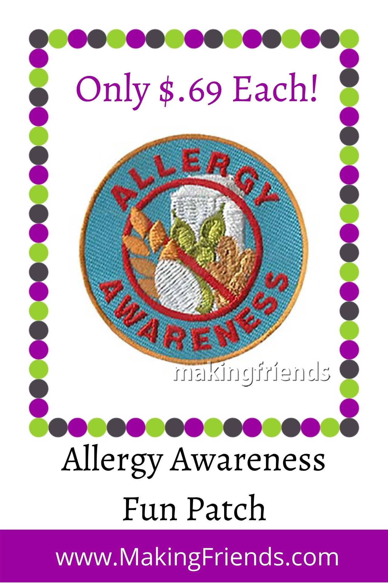 Your troopcan learn about, and help spread awareness about, the seriousness of food allergies with their community! #makingfriends #allergies #foodallergies #awareness #funpatch #girlscouts #scouts #gsfunpatch via @gsleader411