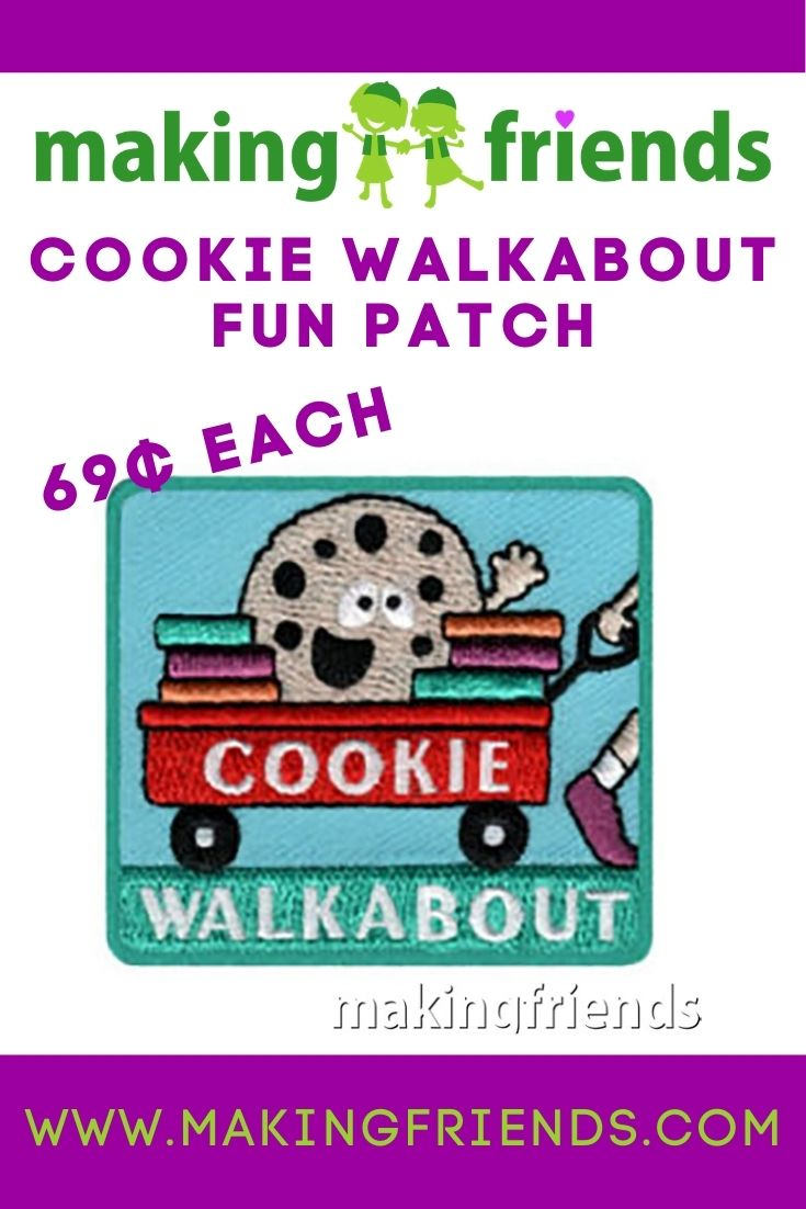 Your girls can reach more customers with a walkabout! These fun patches are only $.69 each with free shipping available! #makingfriends #cookies #girlscoutscookies #walkabout #cookiewalkabout #gscookies #thinmints #girlscouts #funpatch #gsfunpatch via @gsleader411