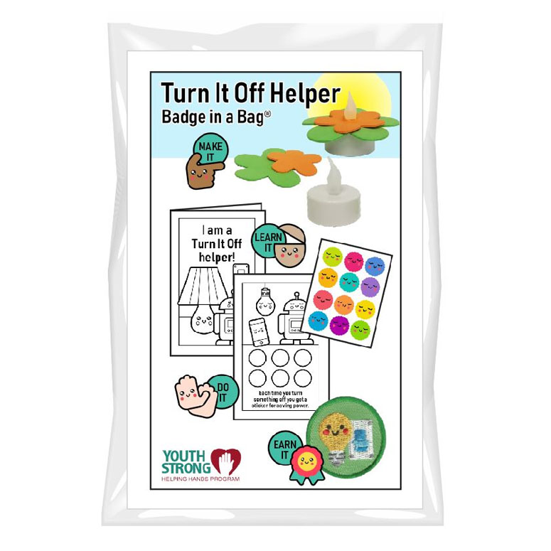 Youth Strong Turn It Off Helper Badge in a Bag®