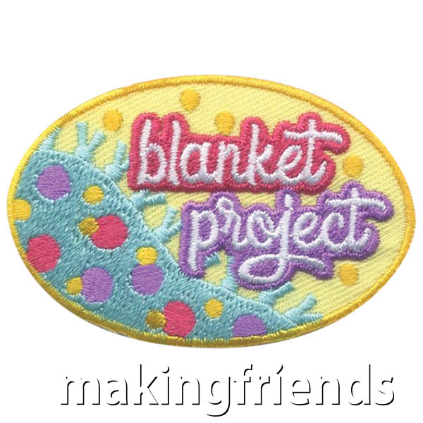 Blanket Project Patch -- Oval from MakingFriends®.com. Scouts of every age can make blankets to cheer up patients, refugees, children or lap blankets for those in wheelchairs. Remind them of their good work with this cute patch when their service project is complete. See our suggested service project idea or have scouts plan their own. #makingfriends #scoutingfromhome #scoutpatches #girlscouts #scouts #juliettescouts #communityservice via @gsleader411