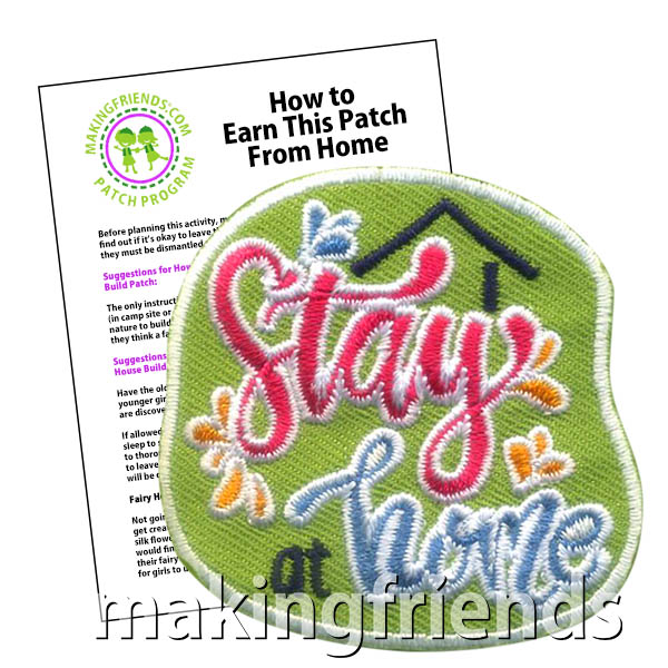 Stay at Home Patch Program® from MakingFriends®.com. Keep your scouts engaged at home with scout activities as well as fun activities and challenges to try something new. Use our free suggested activities or help your scouts come up with their own ideas for earning the Stay at Home patch from MakingFriends®.com.  #makingfriends #scoutingfromhome #patchprogram #girlscouts #scouts via @gsleader411