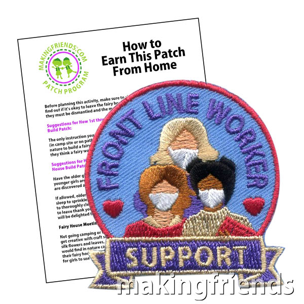 Front Line Worker Support Patch Program® from MakingFriends®.com. Thanking front line workers is a great way to help during the COVID-19 outbreak. This patch is perfect for troops that were able to donate cookies in support of front line workers. See our suggested requirements for earning the Front Line Worker Support patch or ask your scouts to come up with their own ideas.  #makingfriends #mf #patchprogram #scoutingfromhome #scoutpatches #girlscouts #scouts #juliettescouts via @gsleader411