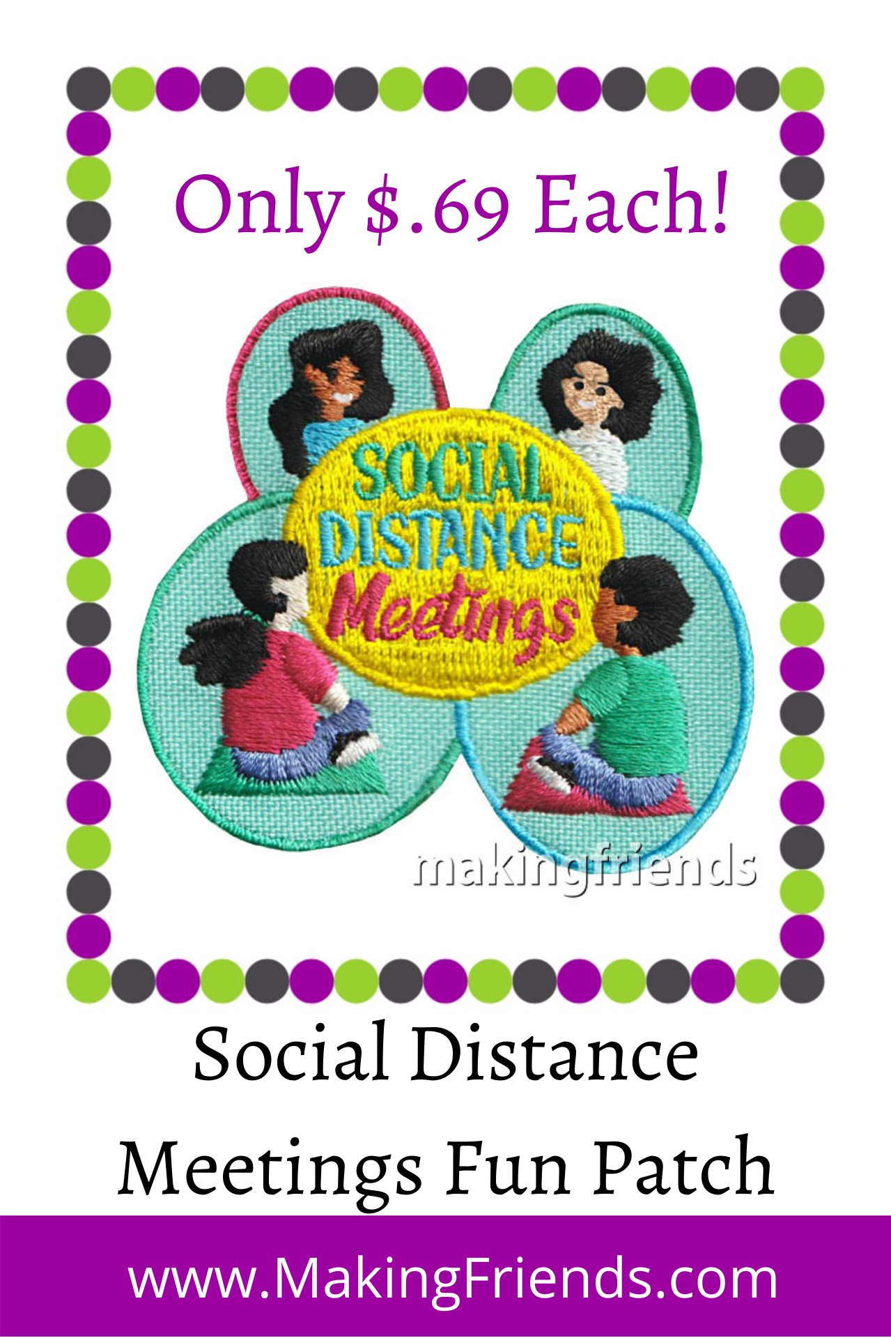 We still have distancing rules so remember this time in history with this social distance meeting patch. $.69 each Free Shipping Available #makingfriends #patch #socialdistancemeetings #socialdistancing #meetings #girlscouts #virtualgirlscouts #history #patches #girlscoutpatches via @gsleader411