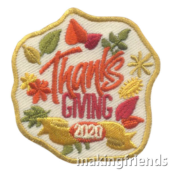 Thanksgiving 2020 patch! Only $.69 each with free shipping available! #makingfriends #thanksgiving #thanksgiving2020 #2020 #funpatches via @gsleader411