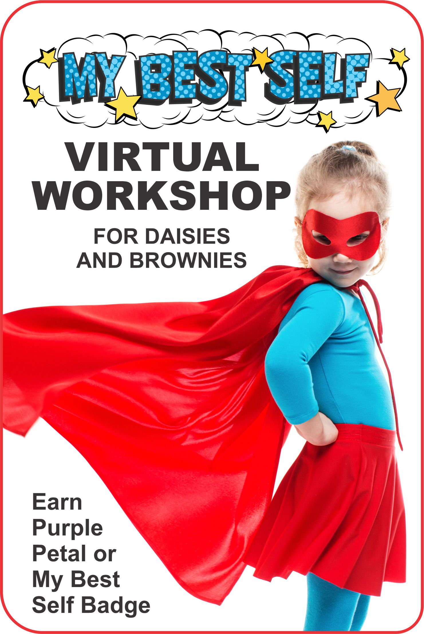 "A virtual workshop, loaded with activities to keep your girls engaged. Brownies earn the ""My Best Self"" badge. Daisies earn the ""Respect Myself and Others."" #makingfriends #virtualclass #onlineworkshop #superhero #mybestself #gsmybestself #gsvirtualclass via @gsleader411"