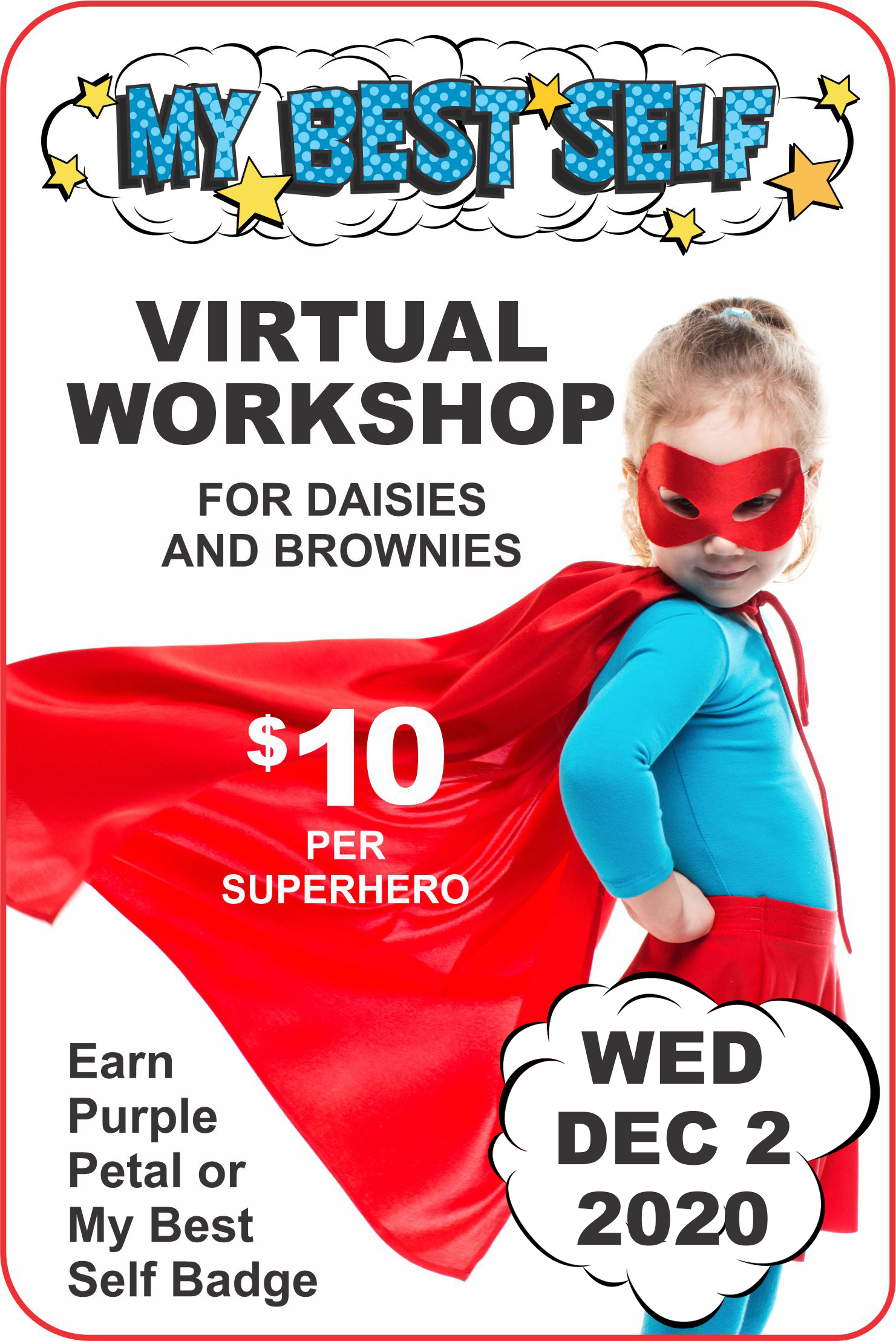 """A virtual workshop, loaded with activities to keep your girls engaged. Brownies earn the """"My Best Self"""" badge. Daisies earn the """"Respect Myself and Others."""" #makingfriends #virtualclass #onlineworkshop #superhero #mybestself #gsmybestself #gsvirtualclass via @gsleader411"""