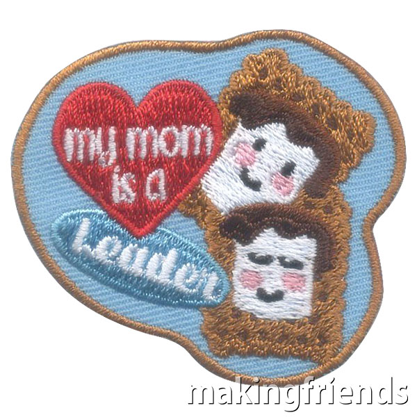 Girl Scout My Mom Is a Leader Fun Patch via @gsleader411