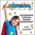 Girl Scout Superhero Drawing Virtual Workshop for Juniors