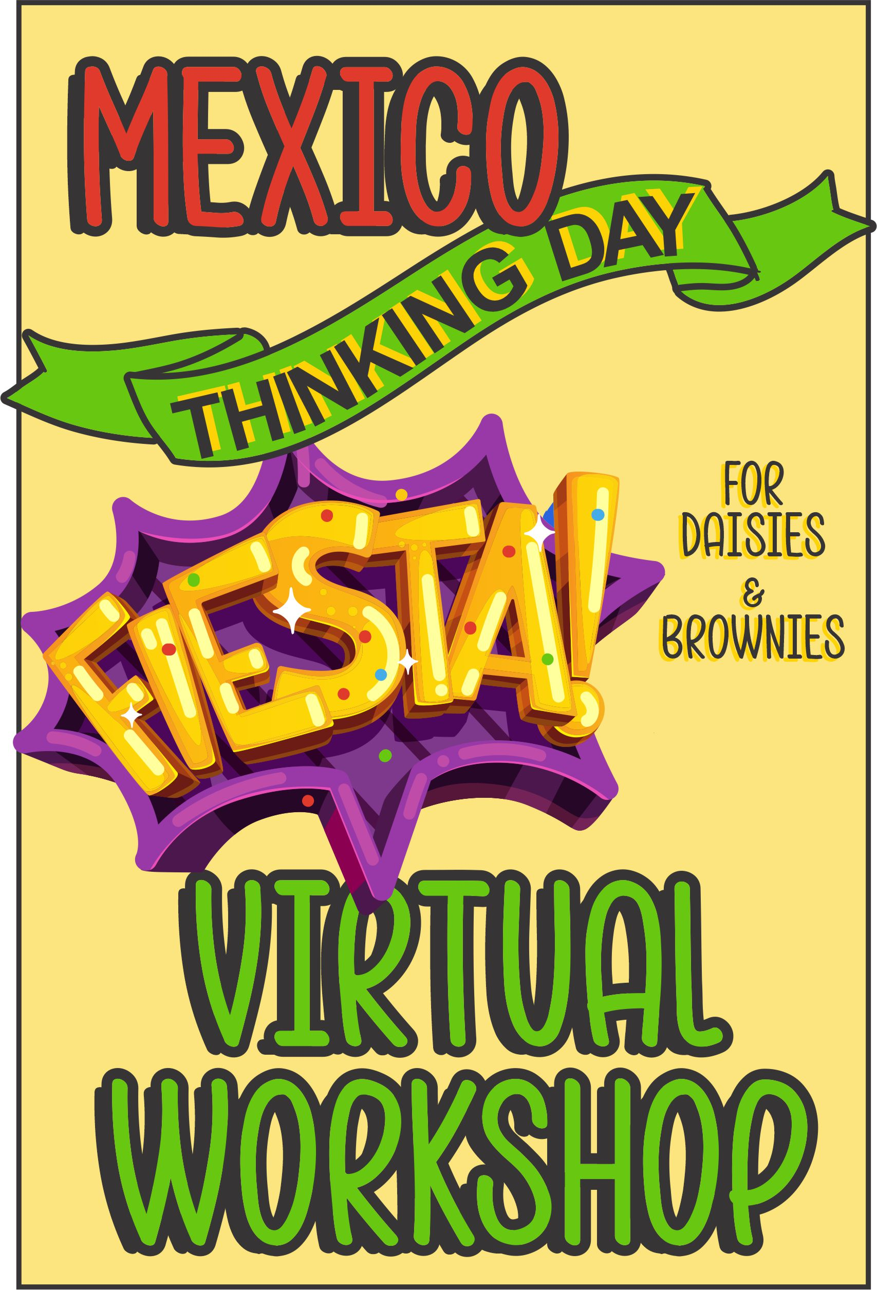 Explore thetraditions, food, clothing, and customs of Mexico~ The price includes all supplies! #makingfriends #virtualclass #virtualworkshop #onlineworkshop #brownie #girlscouts #gsonline #daisy #thnkingday #gsthinkingday #mexico #mexicothinkingday #fiesta via @gsleader411