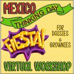 Virtual Thinking Day Workshop for Mexico