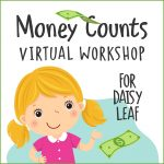 Girl Scout Money Counts Daisy Leaf Workshop
