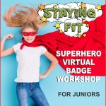 Girl Scout Staying Fit Superhero Virtual Workshop