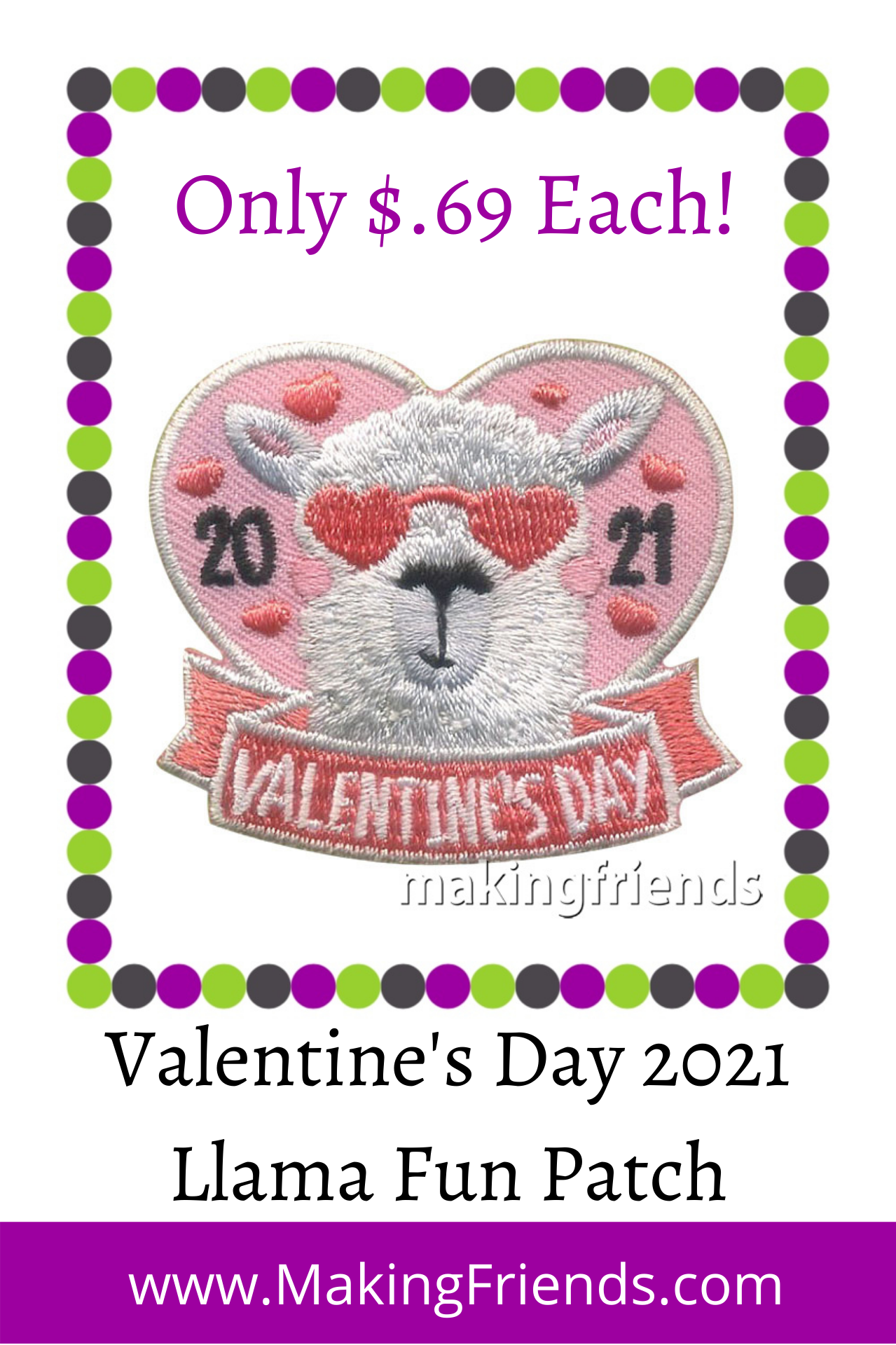 Get some Llama love on Valentine's Day with our 2021 fun Patch! Only $.69 each with free shipping available! #makingfriends #llama #valentines #2021 #valentinesday #love #valentinespatch #funpatch #girlscoutpatch #gspatches via @gsleader411
