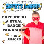 Virtual Girl Scout Workshop Junior Safety Award