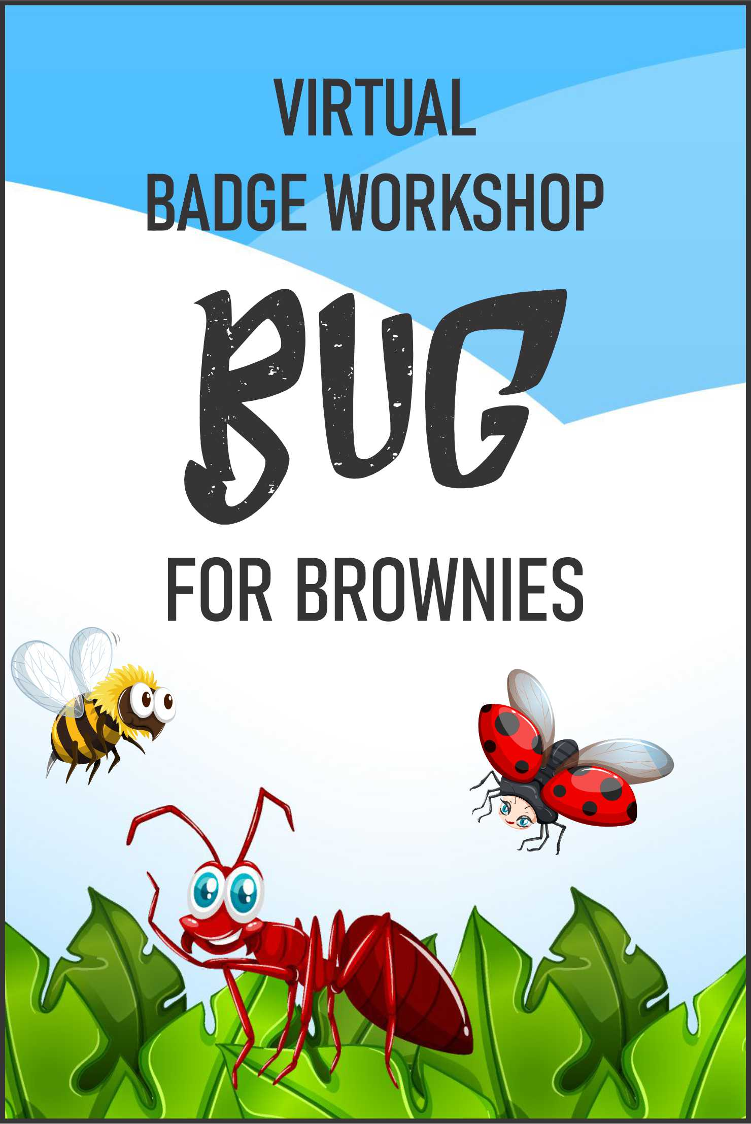 """A virtual workshop, loaded with activities to keep your girls engaged. Brownies earn the """"Bug"""" badge! #makingfriends #virtualclass #gbrownies #virtualworkshop #onlineworkshop #brownie #girlscouts #gsonline via @gsleader411"""