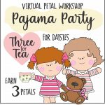 Daisy Pajama Party Virtual Workshop