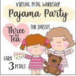 Daisy Pajama Party Virtual Workshop