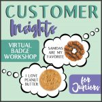 virtual girl scout workshop customer insights