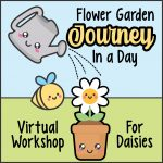 Virtual Workshop Daisy Garden in a Day