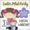 Easter Petal Party Virtual Workshop for Daisies