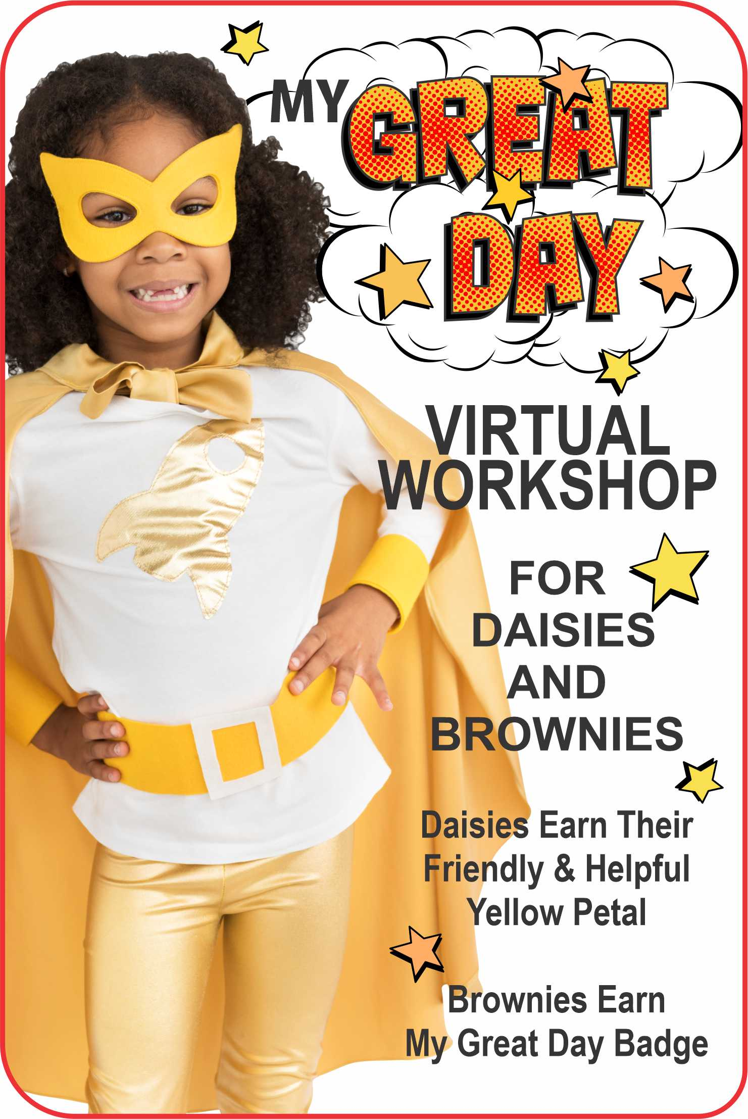 Join us for a fun and interactive, virtual workshop to earn the My Great Day and Daisies Yellow Petal! #makingfriends #mygreatday #virtualworkshop #onlineclass #girlscouts #gsonline #daisies #girlscoutdaisy #daisypetal #girlscoutbrownies #gsbrownie #gspatches via @gsleader411