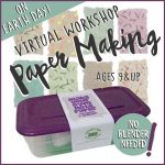 Girl Scout Paper Making Virtual Workshop