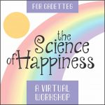 Girl Scout Science of Happiness Virtual Workshop for Cadettes