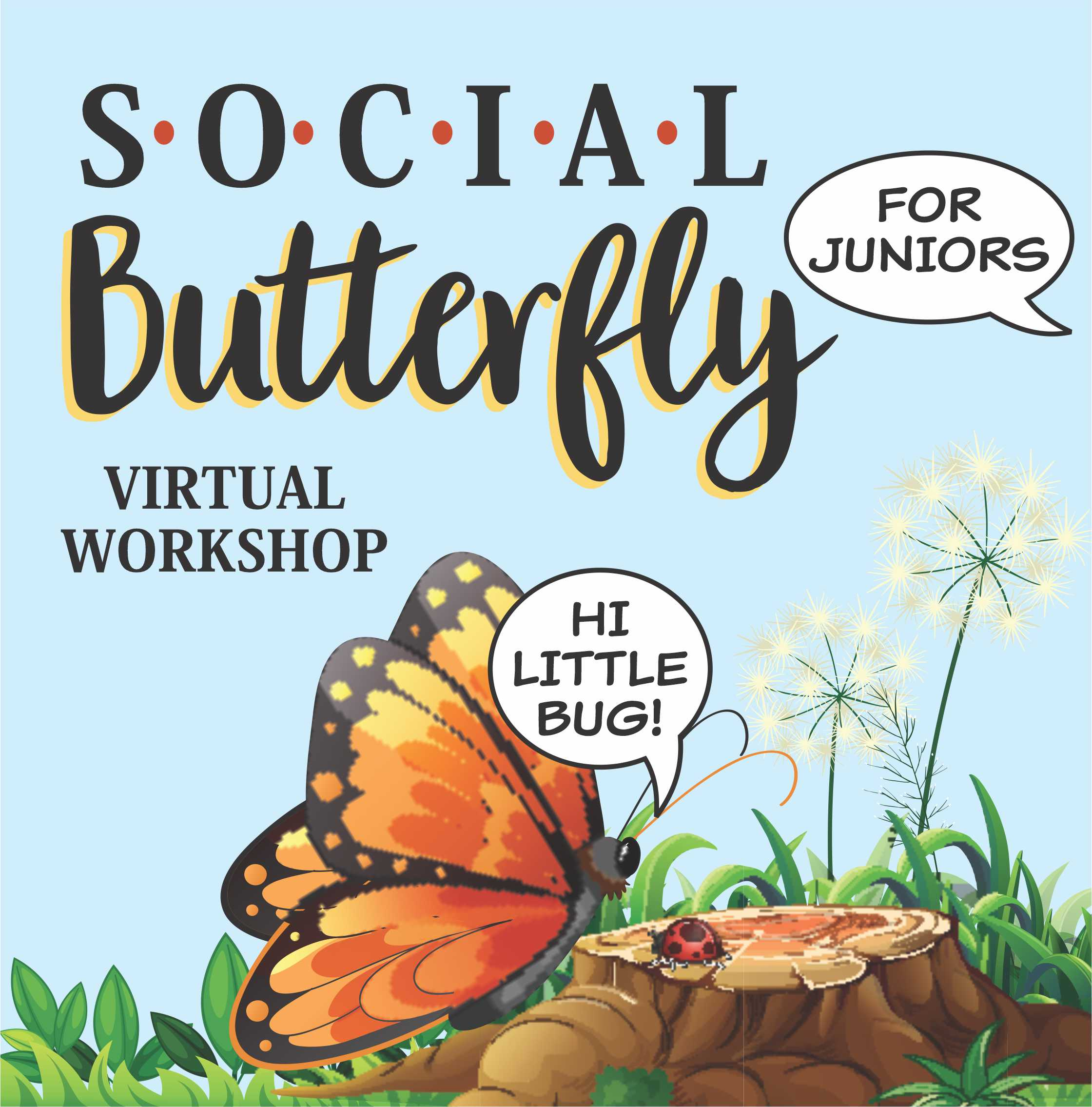 Girl Scout Social Butterfly Virtual Workshop for Juniors
