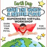 Girl Scout Superhero Make the World a Better Place Virtual Workshop