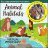 Junior Girl Scout Animal Habitats Workshop