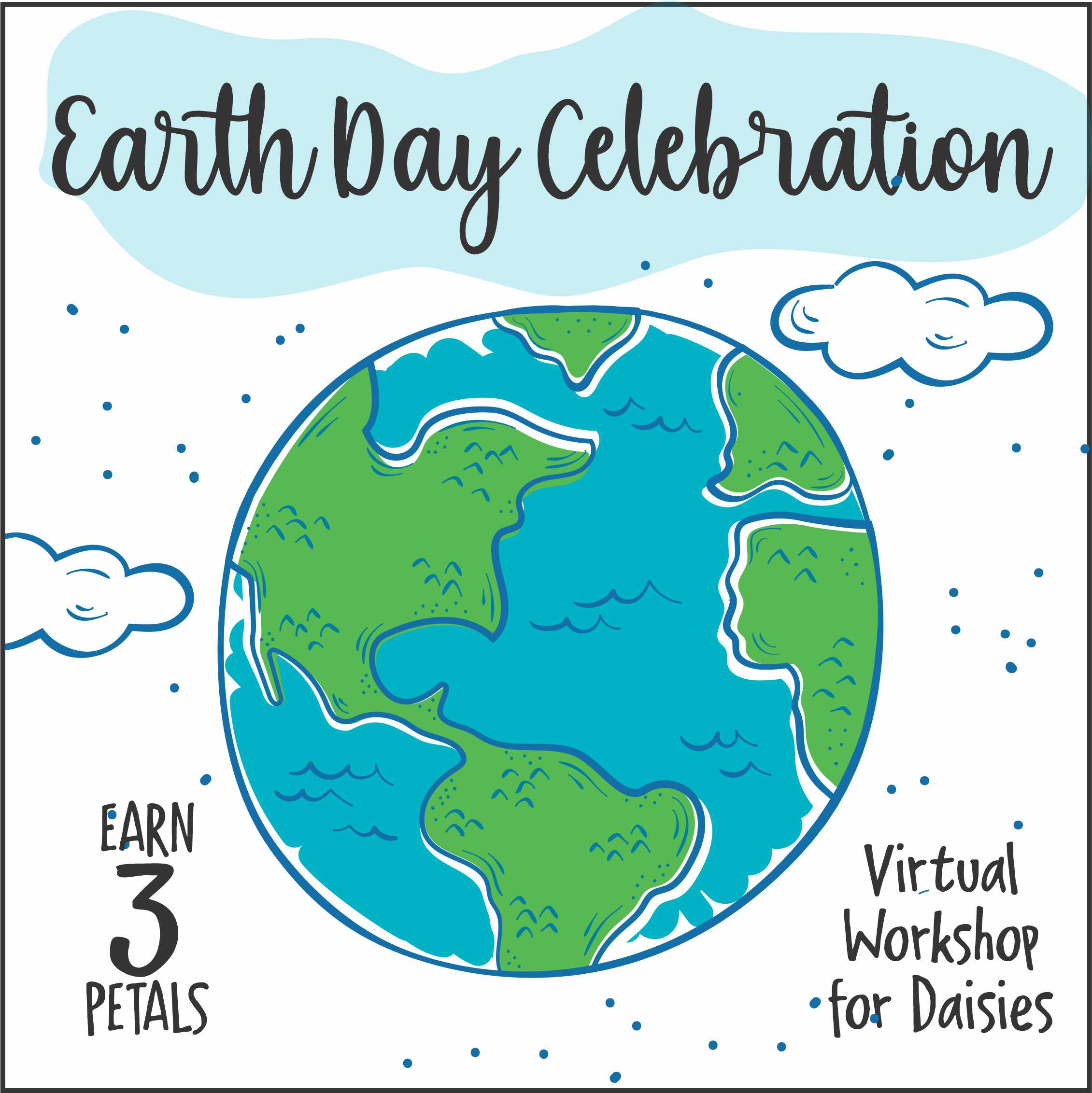 Girl Scout Earth Day Celebration Virtual Workshop for Daisies