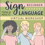 Girl Scout Sign Language Virtual Workshop for Teens